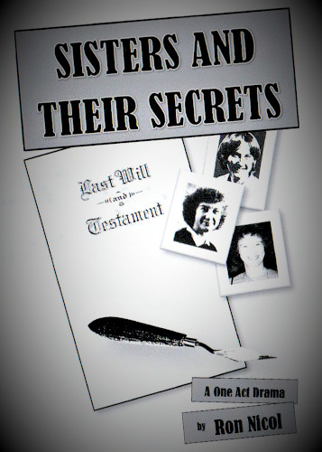 Drama Play: 'Sisters And Their Secrets' by Ron Nicol
