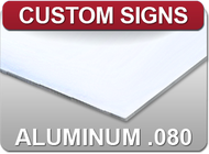 "Aluminum .080"" panels are ideal for heavy duty signage such as sidewalk & parking spaces and factory or warehouse signs."