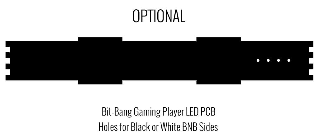 Optional Side Panel Cut for BBG Player LED