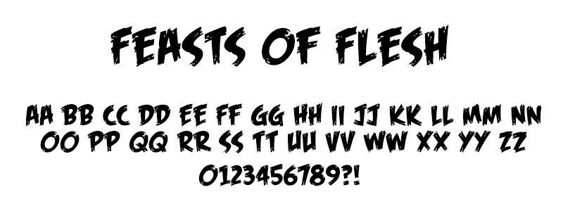 Comic: Feasts of Flesh Font (under license from Blambot Fonts Inc.)