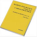 Marine Insurance Volume 2 - Cargo Practice, 5th Edition