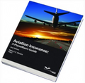Aviation Insurance: A PlaneMan's Guide 2nd Edition