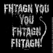 Fhtagn You You Fhtagn Fhtagn! shirt