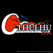 Cthulhu for President. The Stars Are Right