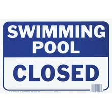 "Pool Sign ""Swimming Pool Closed"""