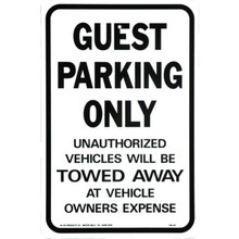 "Aluminum ""Guest Parking Only/Unauthorized Vehicles Towed At Owners Expense"" Sign"
