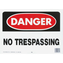 """Danger No Trespassing"" Sign"