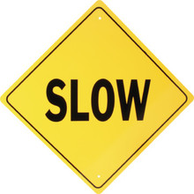 "Aluminum ""Slow"" Sign"