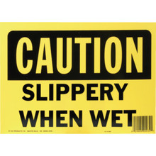 """Caution Slippery When Wet"" Sign"