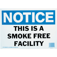 """Notice This Is A Smoke Free Facility"" Sign"