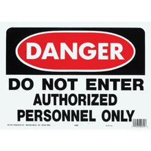 """Danger Do Not Enter Authorized Personnel Only"" Sign"