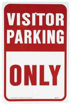 "Aluminum ""Visitor Parking Only"" Sign"