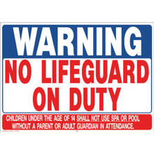 "Pool/Spa Safety Sign ""Warning No Lifeguard On Duty"""
