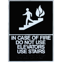 """Plastic Braille """"In Case Of Fire Do Not Use Elevators Use Stairs"""" Sign"""