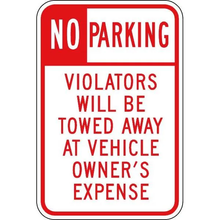 "Aluminum ""No Parking Unauthorized Vehicles Will Be Towed At Owners Expense"" Sign"