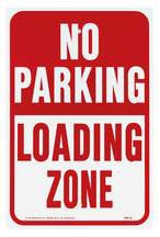 "Aluminum ""No Parking Loading Zone"" Sign"