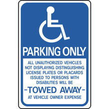 "12 X 18"" Aluminum ""Handicapped Parking Only"" Sign"