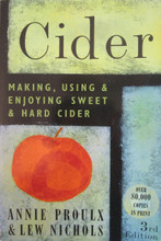 Cider, Making & Using Sweet & Hard Cider by A Proulx and L. Nichols