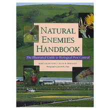 Natural Enemies Handbook by Mary Lou Flint and Steve Dreistadt