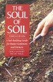 The Soul of Soil by G. Gershuny and J Smillie.