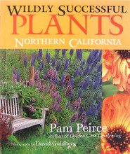 Wildly Successful Plants Northern California by Pam Pierce