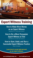 How to Make More Money as an Expert Witness, September 9-11, 2020, (Live via Zoom)