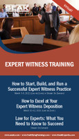 How to Excel at Your Expert Witness Deposition, March 10–12, 2021 (Live via Zoom)