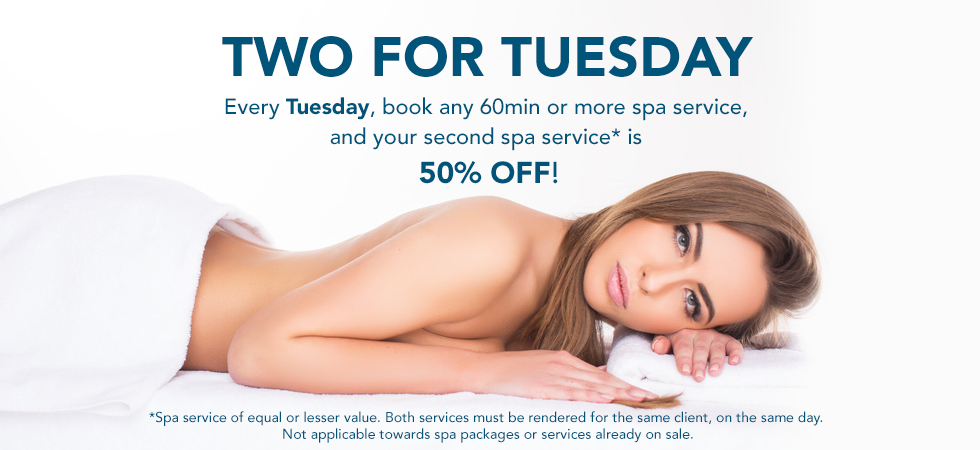 two for tuesday daily spa special