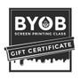BYOB Screen Printing Class
