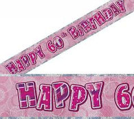 Happy 60th Birthday Pink & Silver Foil Banner
