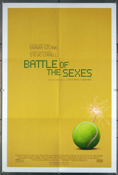 BATTLE OF THE SEXES (2017) Original One Sheet Poster (27x41) Very Fine Original Fox Searchlight Pictures 2017 One Sheet Poster (27x41) Very Fine