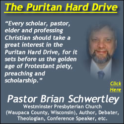 Pastor Brian Schwertley Recommends the Puritan Hard Drive