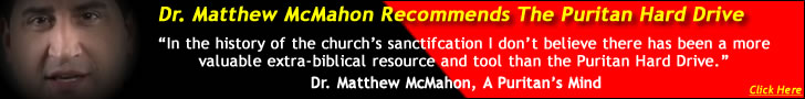 Dr. Matthew McMahon Recommends the Puritan Hard Drive