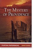 Mystery of Providence by John Flavel from Banner of Truth