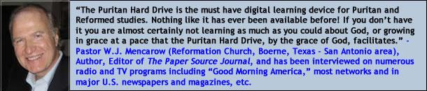 Pastor William J Mencarow on the Puritan Hard Drive