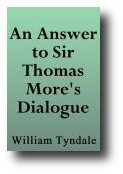 An Answer to Sir Thomas More's Dialogue, the Supper of the