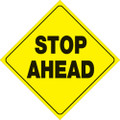 "YELLOW PLASTIC REFLECTIVE SIGN 12"" - STOP AHEAD 414 SA YR"