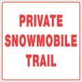 "WHITE PLASTIC REFLECTIVE SIGN 12"" PRIVATE TRAIL (491 PST WR)"
