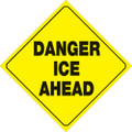 "YELLOW PLASTIC REFLECTIVE SIGN 12"" - DANGER ICE AHEAD (429 DIA YR)"