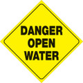 """YELLOW PLASTIC REFLECTIVE SIGN 12"""" - DANGER OPEN WATER (430 DOW YR)"""
