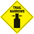 "YELLOW PLASTIC REFLECTIVE SIGN 12"" - TRAIL NARROWS (419 TN YR)"