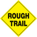 """YELLOW PLASTIC REFLECTIVE SIGN 12"""" - ROUGH TRAIL (418 RT YR)"""