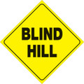 "YELLOW PLASTIC REFLECTIVE SIGN 12"" - BLIND HILL (485 BH YR)"