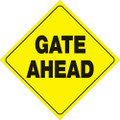 "YELLOW PLASTIC REFLECTIVE SIGN 12"" - GATE AHEAD (432 GA YR)"