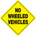 "YELLOW PLASTIC REFLECTIVE SIGN 12"" - NO WHEELED VEHICLES (486 NWV YR)"