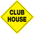 """YELLOW PLASTIC REFLECTIVE SIGN 12"""" - CLUB HOUSE (452 CH YR)"""
