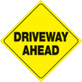 "YELLOW PLASTIC REFLECTIVE SIGN 12"" - DRIVEWAY AHEAD (426 DRA YR)"