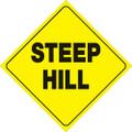 "YELLOW PLASTIC REFLECTIVE SIGN 12"" - STEEP HILL (431 SH YR)"