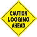 "YELLOW PLASTIC REFLECTIVE SIGN 12"" - CAUTION LOGGING (478 CLA YR)"