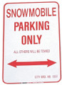 "SNOWMOBILE PARKING ONLY - ALUMINUM SIGN 12"" X 18"" (1218SPK)"